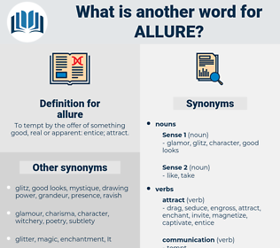 allure, synonym allure, another word for allure, words like allure, thesaurus allure