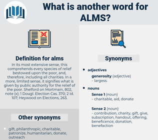 alms, synonym alms, another word for alms, words like alms, thesaurus alms