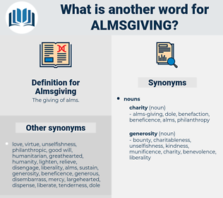 Almsgiving, synonym Almsgiving, another word for Almsgiving, words like Almsgiving, thesaurus Almsgiving