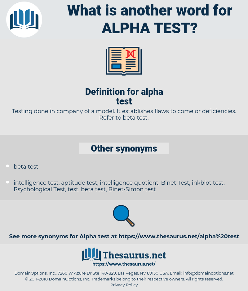 alpha test, synonym alpha test, another word for alpha test, words like alpha test, thesaurus alpha test