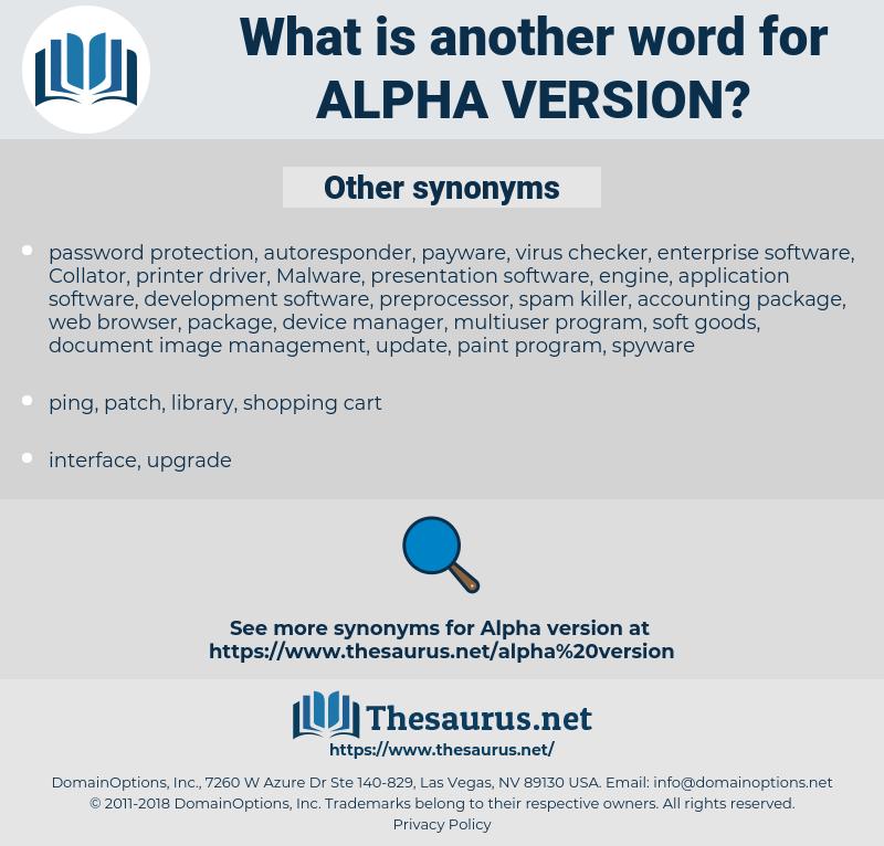 alpha version, synonym alpha version, another word for alpha version, words like alpha version, thesaurus alpha version