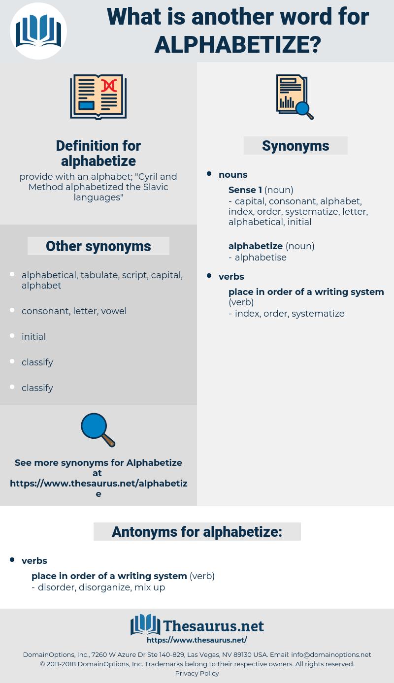 alphabetize, synonym alphabetize, another word for alphabetize, words like alphabetize, thesaurus alphabetize
