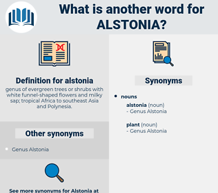 alstonia, synonym alstonia, another word for alstonia, words like alstonia, thesaurus alstonia
