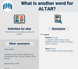 altar, synonym altar, another word for altar, words like altar, thesaurus altar