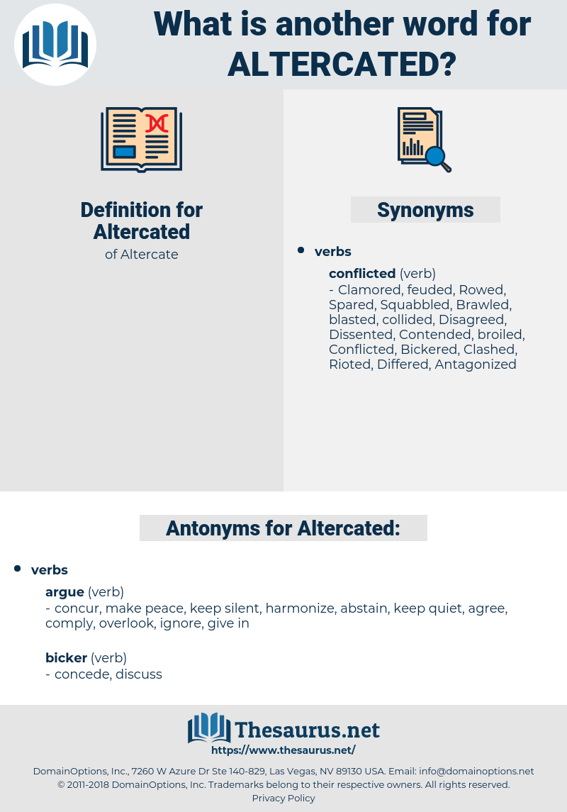 Altercated, synonym Altercated, another word for Altercated, words like Altercated, thesaurus Altercated
