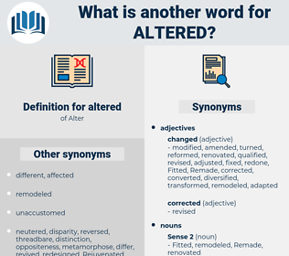 altered, synonym altered, another word for altered, words like altered, thesaurus altered