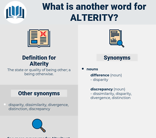 Alterity, synonym Alterity, another word for Alterity, words like Alterity, thesaurus Alterity