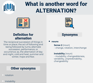 alternation, synonym alternation, another word for alternation, words like alternation, thesaurus alternation