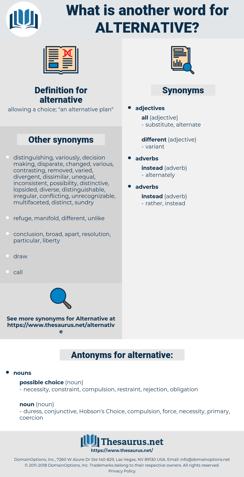 alternative, synonym alternative, another word for alternative, words like alternative, thesaurus alternative