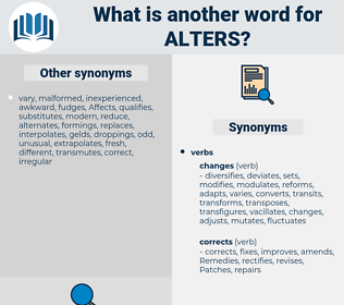 alters, synonym alters, another word for alters, words like alters, thesaurus alters