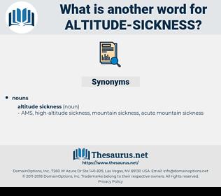 altitude sickness, synonym altitude sickness, another word for altitude sickness, words like altitude sickness, thesaurus altitude sickness
