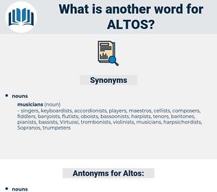 Altos, synonym Altos, another word for Altos, words like Altos, thesaurus Altos