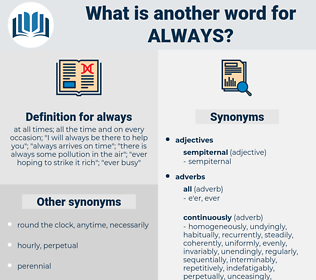 always, synonym always, another word for always, words like always, thesaurus always