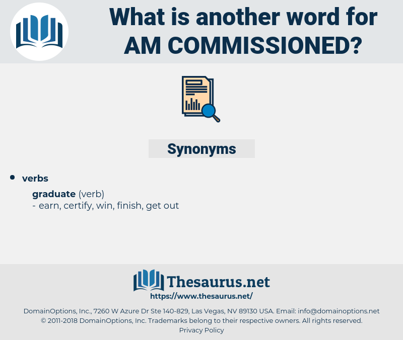 am commissioned, synonym am commissioned, another word for am commissioned, words like am commissioned, thesaurus am commissioned
