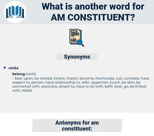 am constituent, synonym am constituent, another word for am constituent, words like am constituent, thesaurus am constituent