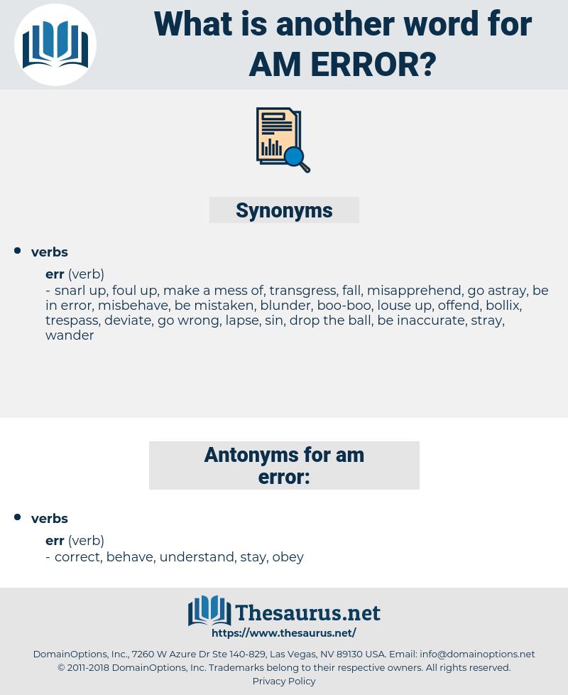 am error, synonym am error, another word for am error, words like am error, thesaurus am error