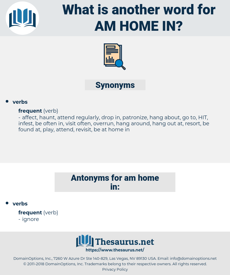 am home in, synonym am home in, another word for am home in, words like am home in, thesaurus am home in
