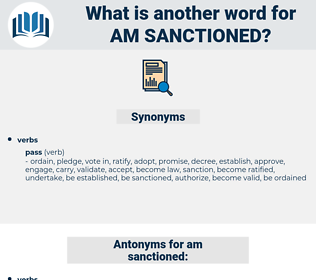 am sanctioned, synonym am sanctioned, another word for am sanctioned, words like am sanctioned, thesaurus am sanctioned