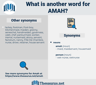amah, synonym amah, another word for amah, words like amah, thesaurus amah