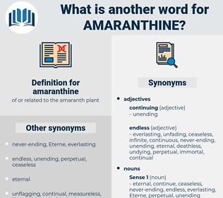 amaranthine, synonym amaranthine, another word for amaranthine, words like amaranthine, thesaurus amaranthine
