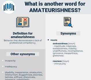 amateurishness, synonym amateurishness, another word for amateurishness, words like amateurishness, thesaurus amateurishness