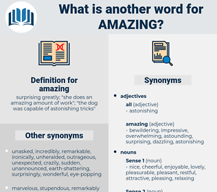 amazing, synonym amazing, another word for amazing, words like amazing, thesaurus amazing