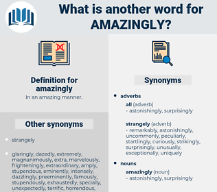 amazingly, synonym amazingly, another word for amazingly, words like amazingly, thesaurus amazingly