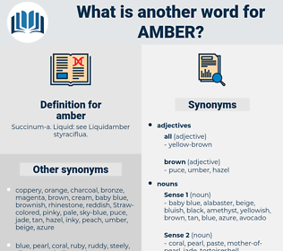 amber, synonym amber, another word for amber, words like amber, thesaurus amber