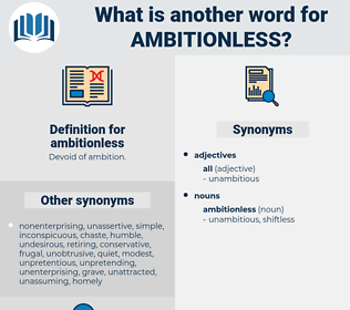 ambitionless, synonym ambitionless, another word for ambitionless, words like ambitionless, thesaurus ambitionless
