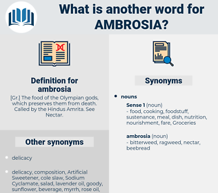 ambrosia, synonym ambrosia, another word for ambrosia, words like ambrosia, thesaurus ambrosia