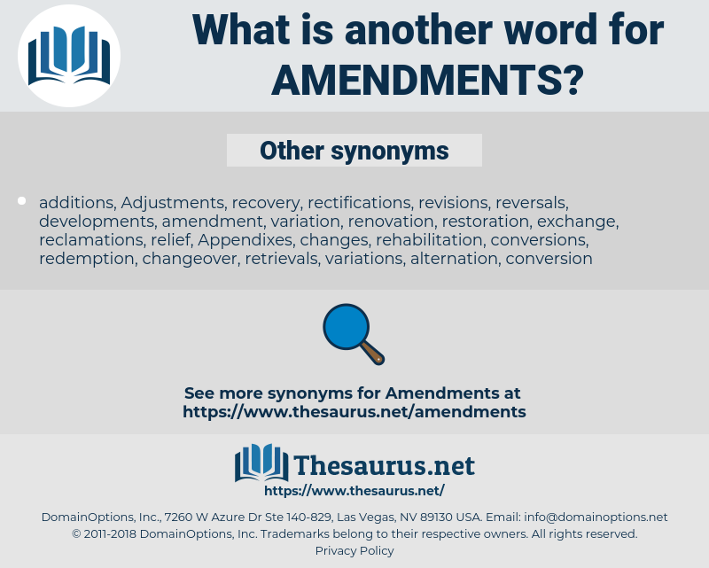 amendments, synonym amendments, another word for amendments, words like amendments, thesaurus amendments