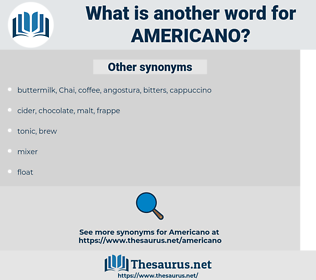americano, synonym americano, another word for americano, words like americano, thesaurus americano