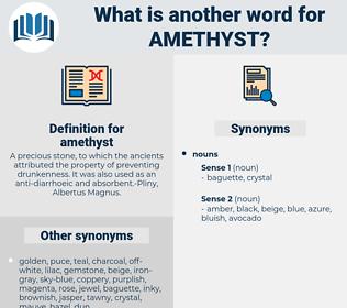 amethyst, synonym amethyst, another word for amethyst, words like amethyst, thesaurus amethyst