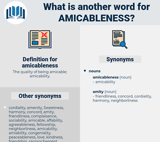 amicableness, synonym amicableness, another word for amicableness, words like amicableness, thesaurus amicableness