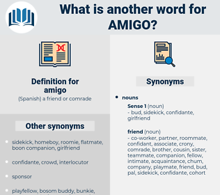 amigo, synonym amigo, another word for amigo, words like amigo, thesaurus amigo