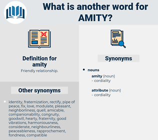 amity, synonym amity, another word for amity, words like amity, thesaurus amity