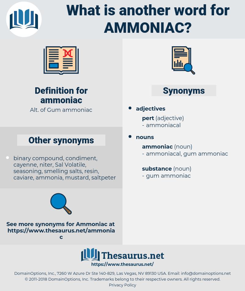 ammoniac, synonym ammoniac, another word for ammoniac, words like ammoniac, thesaurus ammoniac