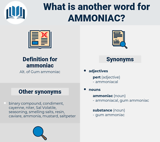 ammoniac, synonym ammoniac, another word for ammoniac, words like ammoniac, thesaurus ammoniac