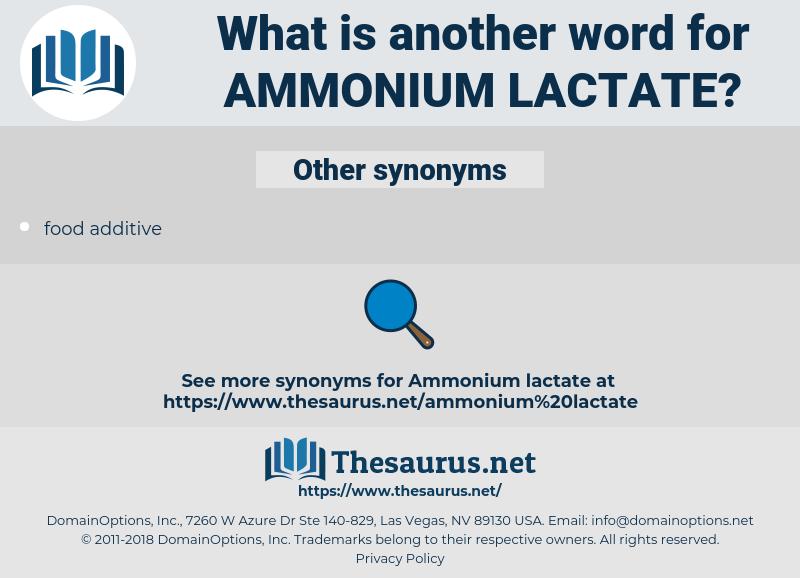 ammonium lactate, synonym ammonium lactate, another word for ammonium lactate, words like ammonium lactate, thesaurus ammonium lactate