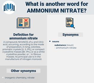 ammonium nitrate, synonym ammonium nitrate, another word for ammonium nitrate, words like ammonium nitrate, thesaurus ammonium nitrate