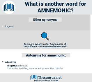 amnemonic, synonym amnemonic, another word for amnemonic, words like amnemonic, thesaurus amnemonic