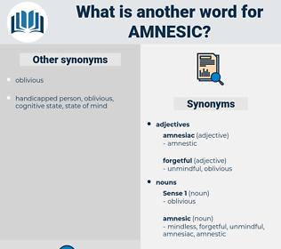 amnesic, synonym amnesic, another word for amnesic, words like amnesic, thesaurus amnesic