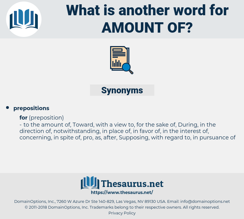 amount of, synonym amount of, another word for amount of, words like amount of, thesaurus amount of