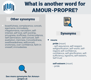 Amour Propre, synonym Amour Propre, another word for Amour Propre, words like Amour Propre, thesaurus Amour Propre