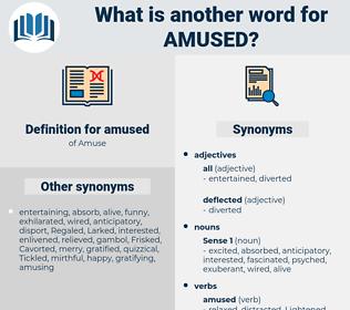 amused, synonym amused, another word for amused, words like amused, thesaurus amused