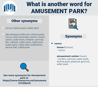 amusement park, synonym amusement park, another word for amusement park, words like amusement park, thesaurus amusement park