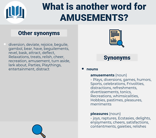 amusements, synonym amusements, another word for amusements, words like amusements, thesaurus amusements