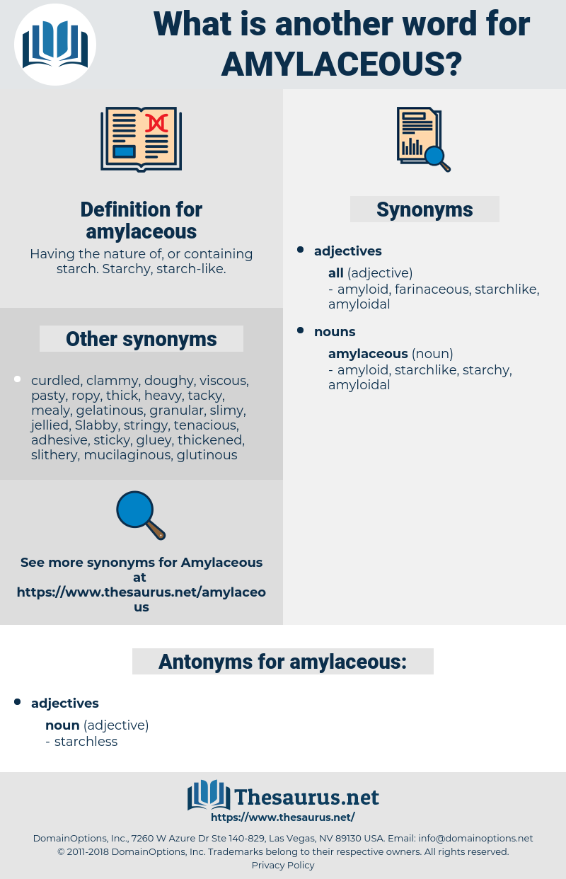 amylaceous, synonym amylaceous, another word for amylaceous, words like amylaceous, thesaurus amylaceous