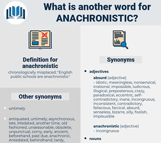 anachronistic, synonym anachronistic, another word for anachronistic, words like anachronistic, thesaurus anachronistic