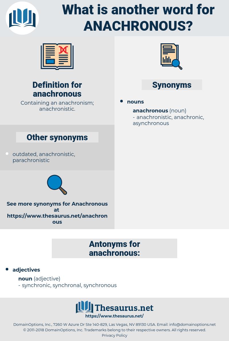 anachronous, synonym anachronous, another word for anachronous, words like anachronous, thesaurus anachronous